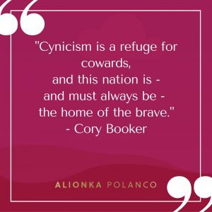 Cynicism is a refuge for cowards